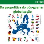 Geopolítica do pós-guerra à globalização – Power Point